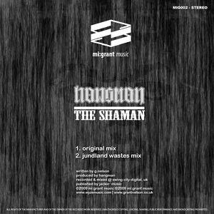 The Shaman (Original Mix)